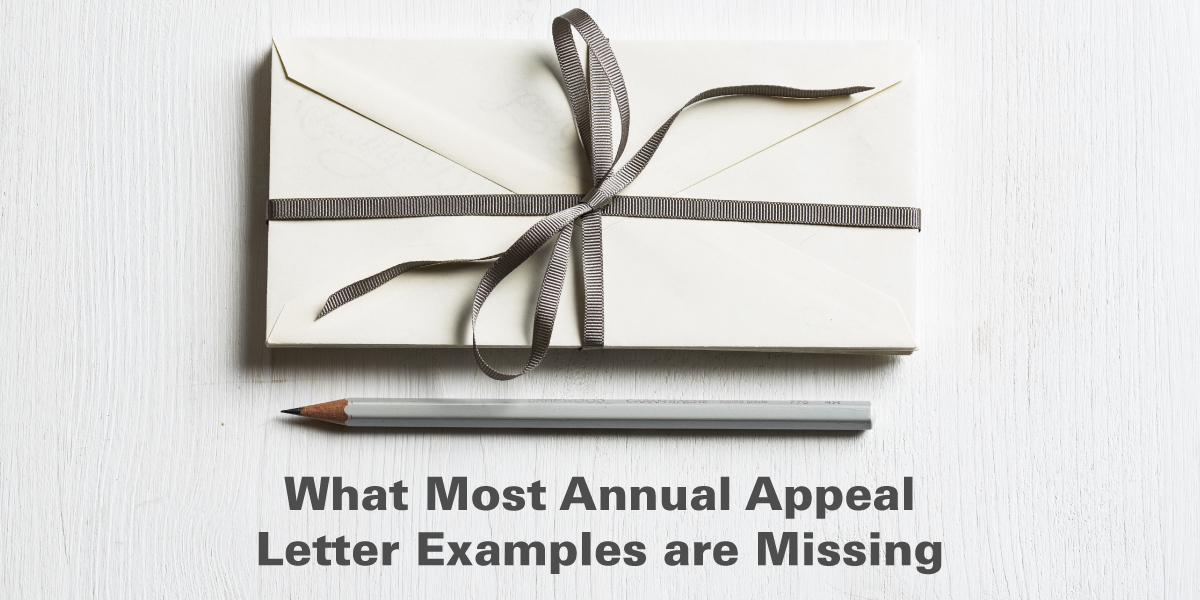 What Most Annual Appeal Letter Examples are Missing
