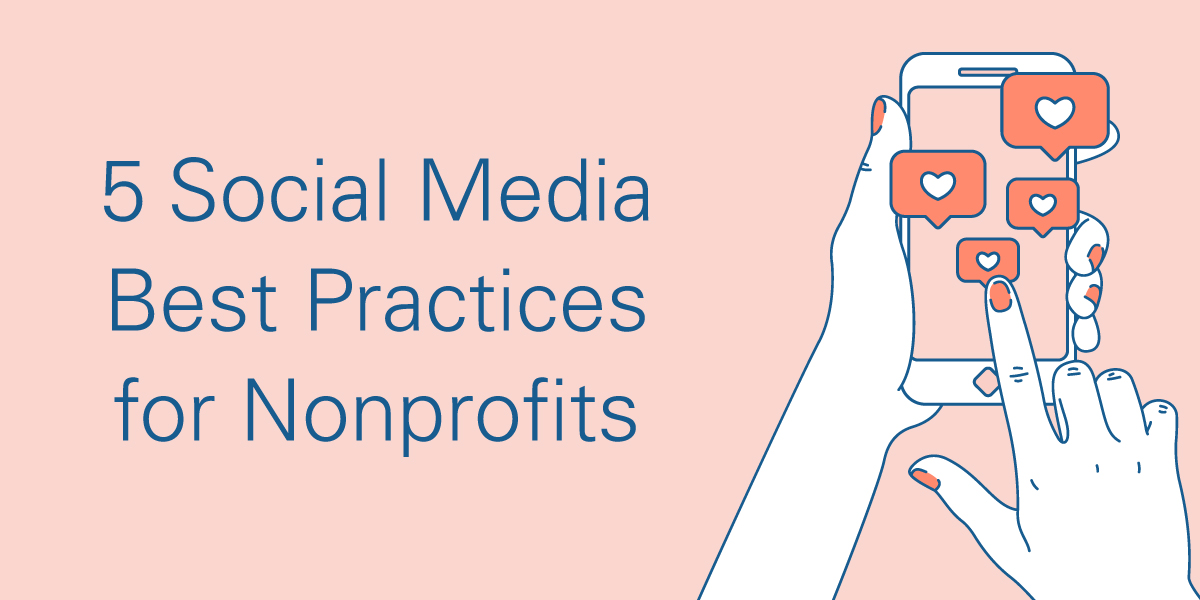 5 Social Media Best Practices for Nonprofits