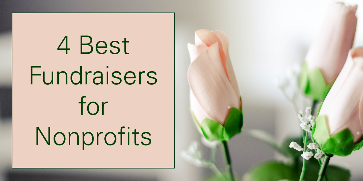 4 Best Fundraisers for Nonprofits