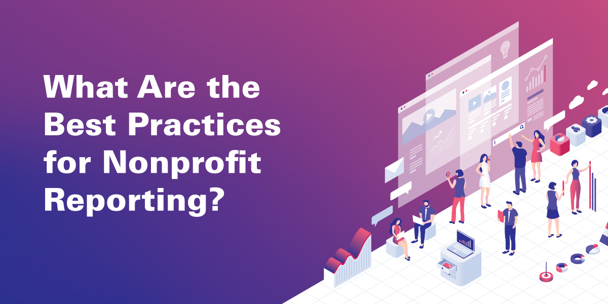 What Are the Best Practices for Nonprofit Reporting?